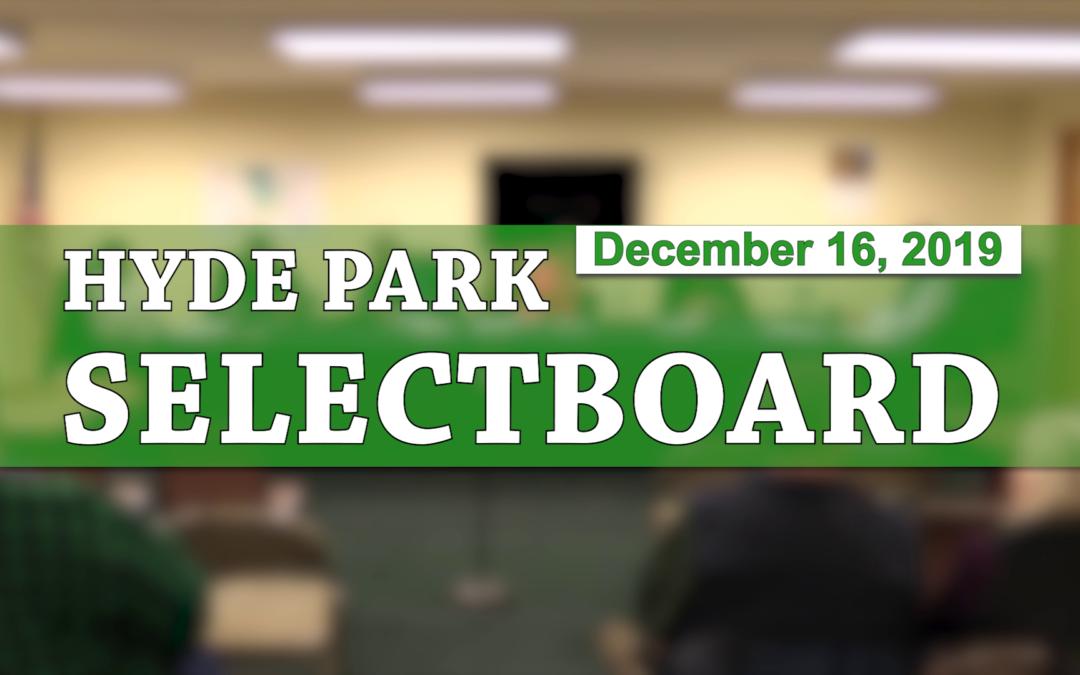 Hyde Park Selectboard, 12/16/19